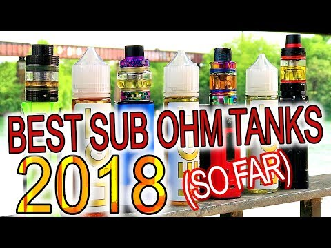 The Top 3 Best New Sub Ohm Tanks of 2018 (So Far)