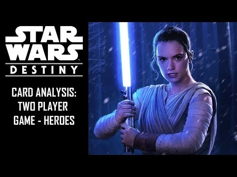 Star Wars: Destiny - 2PG - Hero Starter Deck Card Analysis