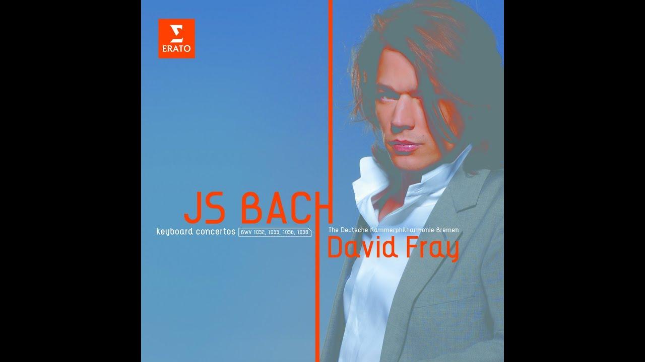 David FRAY - Bach: Piano Concertos
