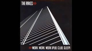 The Rakes - Wish You Were Here