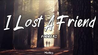 FINNEAS - I Lost A Friend (Lyric/Lyrics Video)