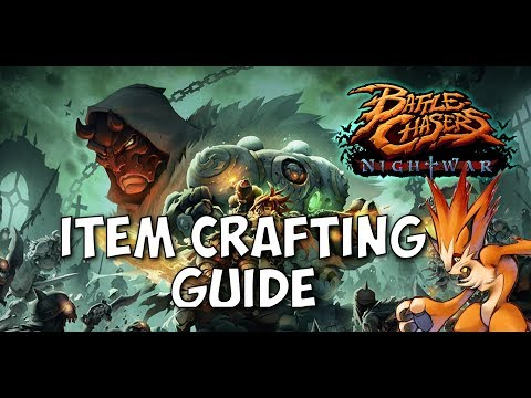 Battle Chasers Nightwar Item Crafting Guide