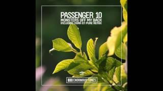 Passenger 10 Monsters Off My Back Nora En Pure Remix