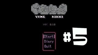 Lets Play: Yume Nikki! Part 5: Sing us a Song, Piano Man