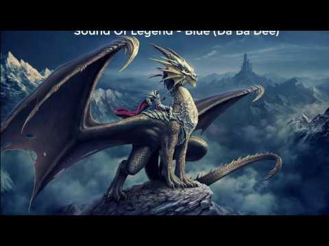Sound Of Legend - Blue (Da Ba Dee)  - 1 Hour