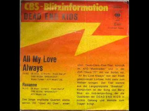 Dead end kids - All My Love Always (1977)