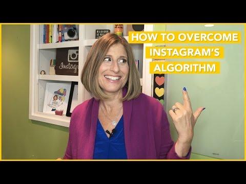 How to Overcome Instagram's Algorithm
