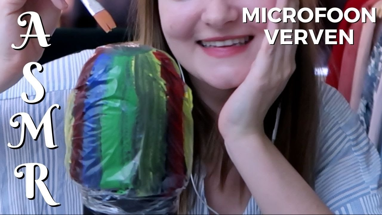 Mijn microfoon verven! [uit het archief] ✰ ASMR - Nederlands (Vlaams) fluisteren