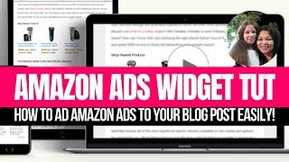 Amazon Ads| How To Ad Amazon Ads To Your Blog Post