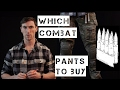 Which combat pants should you buy? Crye, Drifire, Truspec, BDU, Arc'Teryx, Airsoft