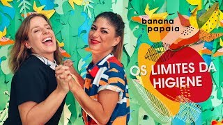 Os limites da higiene 🍌 banana-papaia #11