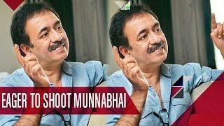 Rajukumar Hirani EAGER To Shoot