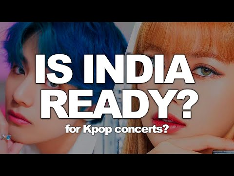Is India Ready For BTS, EXO, BLACKPINK Concerts?
