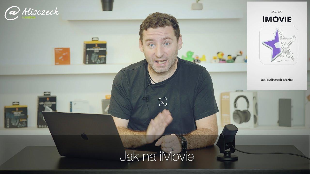 Můj nový projekt Jak na iMovie [4K] (Alisczech vol. 382)