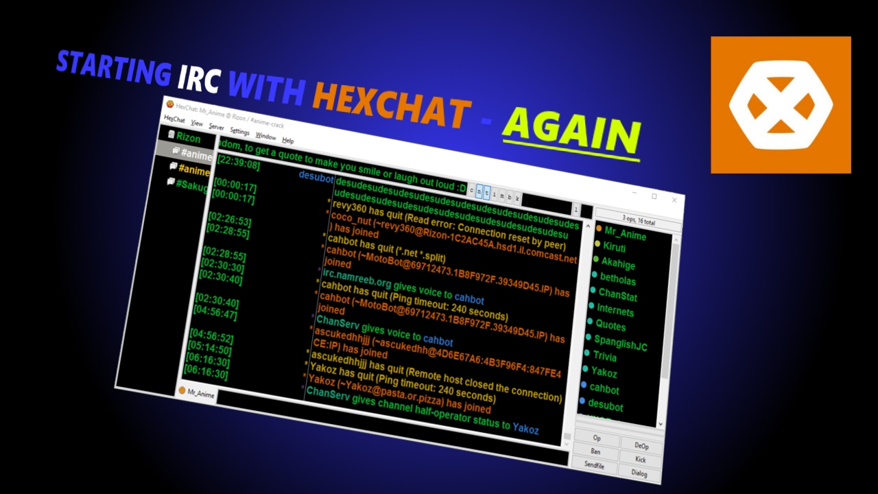 Idiots Guide for Connecting to IRC with HexChat