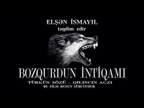 BOZQURDUN  İNTİQAMI (bədii film)