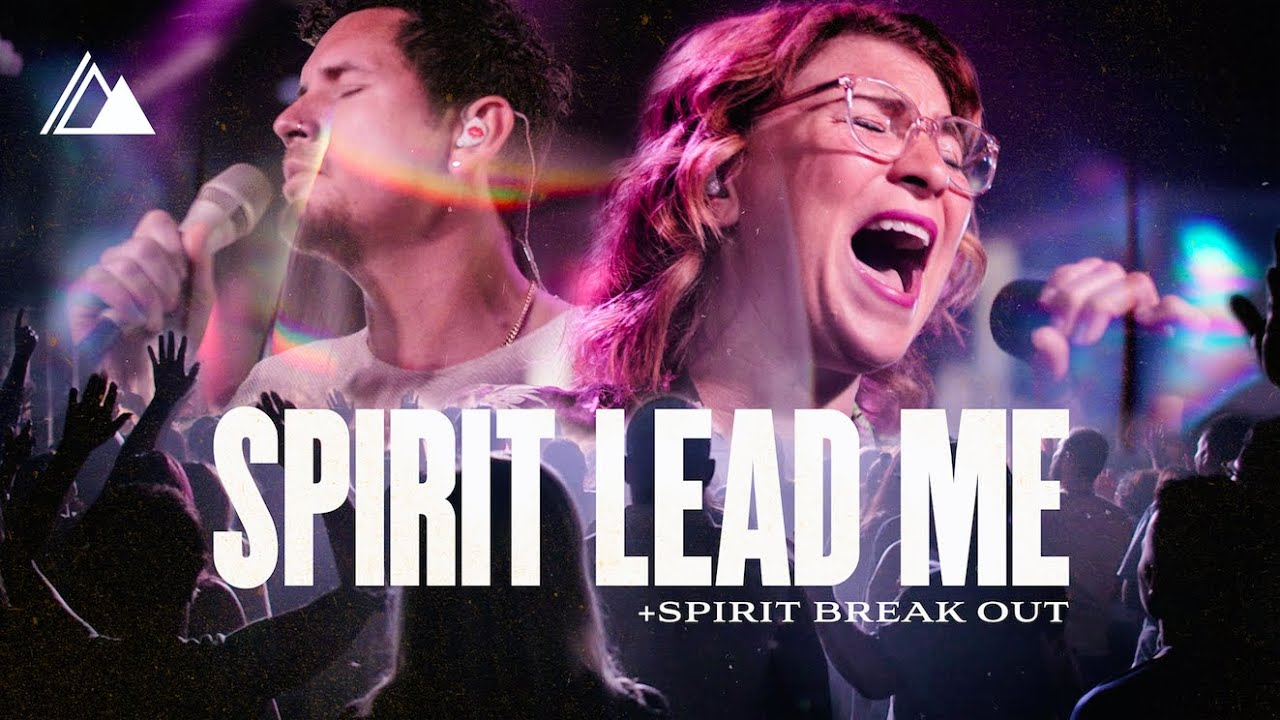 Spirit Lead Me/Spirit Break Out [Live]| Influence Music Michael Ketterer feat. Kim Walker Smith