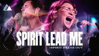 spirit-lead-me-spirit-break-out-live-influence-music-michael-ketterer-feat-kim-walker-smith