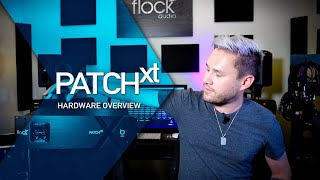 Flock Audio PATCH XT - Hardware Overview
