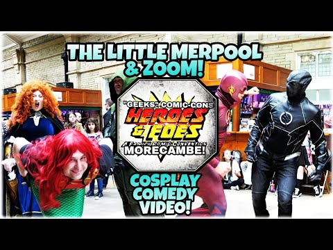 The Little Merpool & Zoom! Morecambe Comic-Con Cosplay Comedy Video