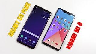 Xiaomi Mi 8 đã đủ tầm so với Samsung Galaxy S9 Plus chưa?