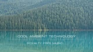 Cool Ambient Technology. Background Music for Video.
