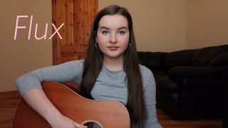 Flux - Ellie Goulding (cover)