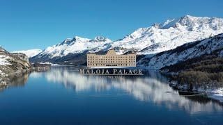 Switzerland - Maloja Palace Hotel St. Moritz
