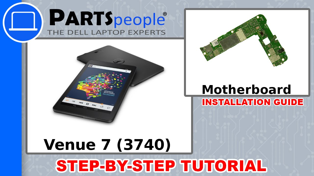 Dell Venue 7 (3740) Motherboard How-To Video Tutorial