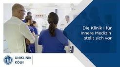 Uniklinik Köln | Die Klinik I für Innere Medizin stellt sich vor.