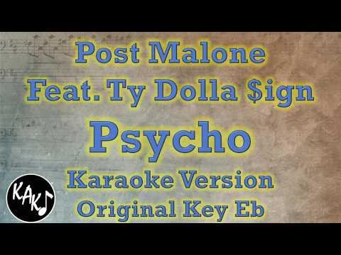 Post Malone Feat Ty Dolla $ign - Psycho Karaoke Lyrics Cover Instrumental Original Key Eb
