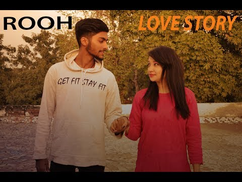 ROOH || MUSIC VIDEO || INFLUENCE || LOVE STORY