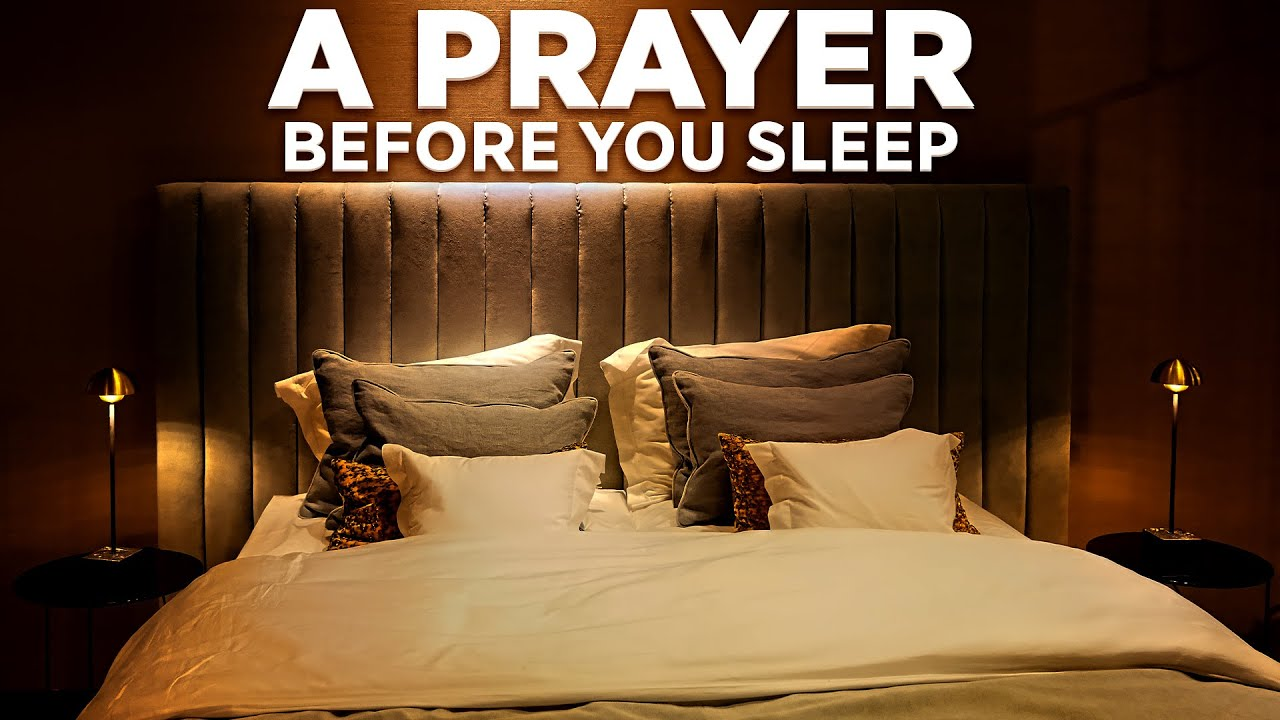 The Best Way To Fall Asleep | A Blessed Goodnight Prayer To Help You Sleep In God's Presence