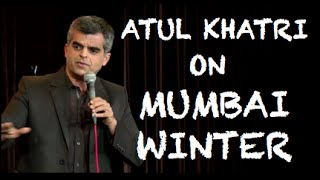 EIC: Atul Khatri on Mumbai Winter