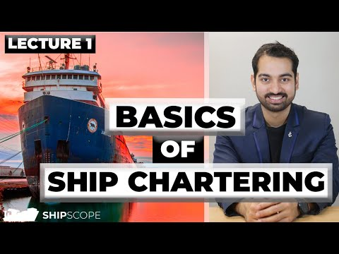 What are the basics of Ship Chartering?