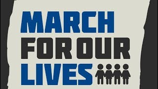 FIGHT For Gun Control: March for Our Lives And #Enough