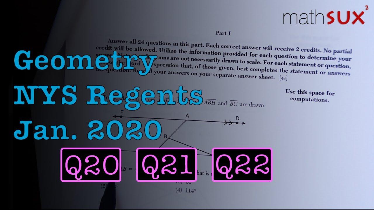 Geometry NYS Regents (Jan 2020) Q20 Q21 Q22 - YouTube