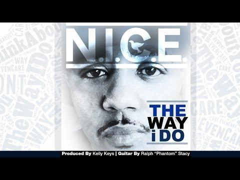 Emcee N.I.C.E. - The Way I Do (Lyric Video)