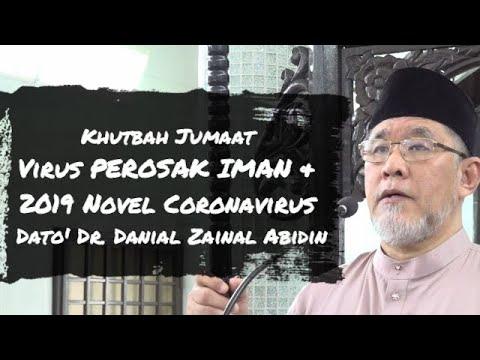 Khutbah Jumaat - Virus PEROSAK IMAN & 2019 Novel Coronavirus | Dato' Dr. Danial Zainal Abidin from YouTube · Duration:  25 minutes 18 seconds
