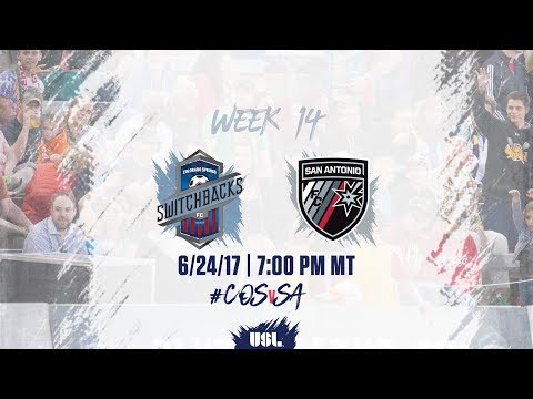 USL LIVE - Colorado Springs Switchbacks FC vs San Antonio FC 6/24/17