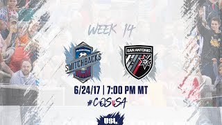 USL LIVE - Colorado Springs Switchbacks FC vs San Antonio FC 6/24/17