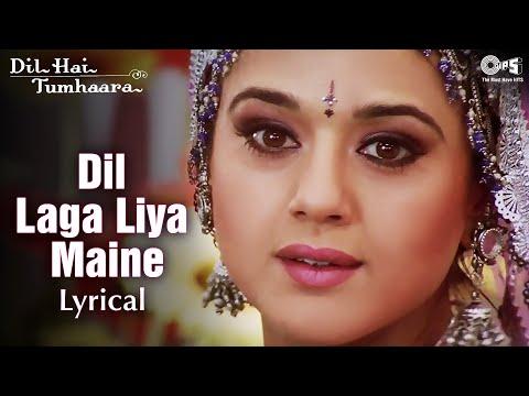 Dil Laga Liya Maine - Lyrical   Dil Hai Tumhaara   Preity & Arjun Rampal   Alka Yagnik, Udit Nar