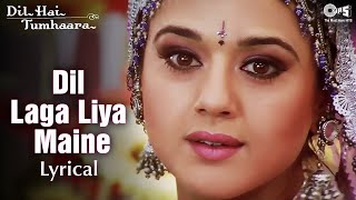 Dil Laga Liya Maine - Lyrical | Dil Hai Tumhaara | Preity & Arjun Rampal | Alka Yagnik, Udit Narayan