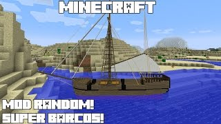 Minecraft MOD RANDOM! SUPER BARCOS! Small Boats Mod Review Español!