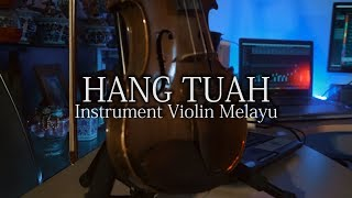 Instrument Violin Melayu HANG TUAH.mp3