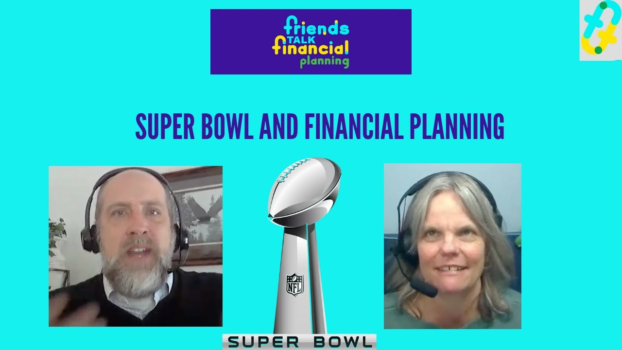 Super Bowl and Financial Planning