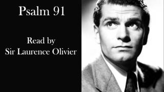 The Holy Bible (KJV) - Psalm 91 - Read by Sir Laurence Olivier