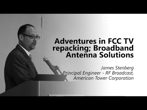 Adventures in FCC TV repacking; Broadband Antenna Solutions. James Stenberg