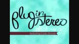 Plug in Stereo - Oh Darling karaoke sing Cady Grove