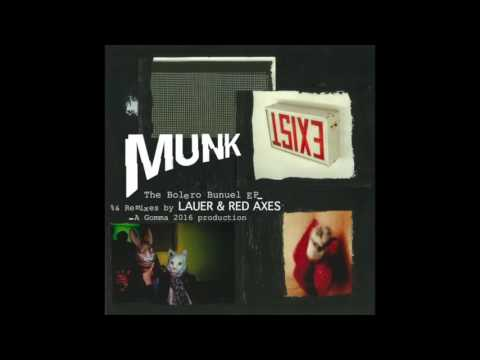 Munk - The Bolero Bunuel (Red Axes Remix)